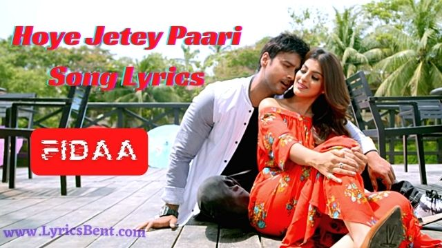 Hoye Jetey Paari Song Lyrics