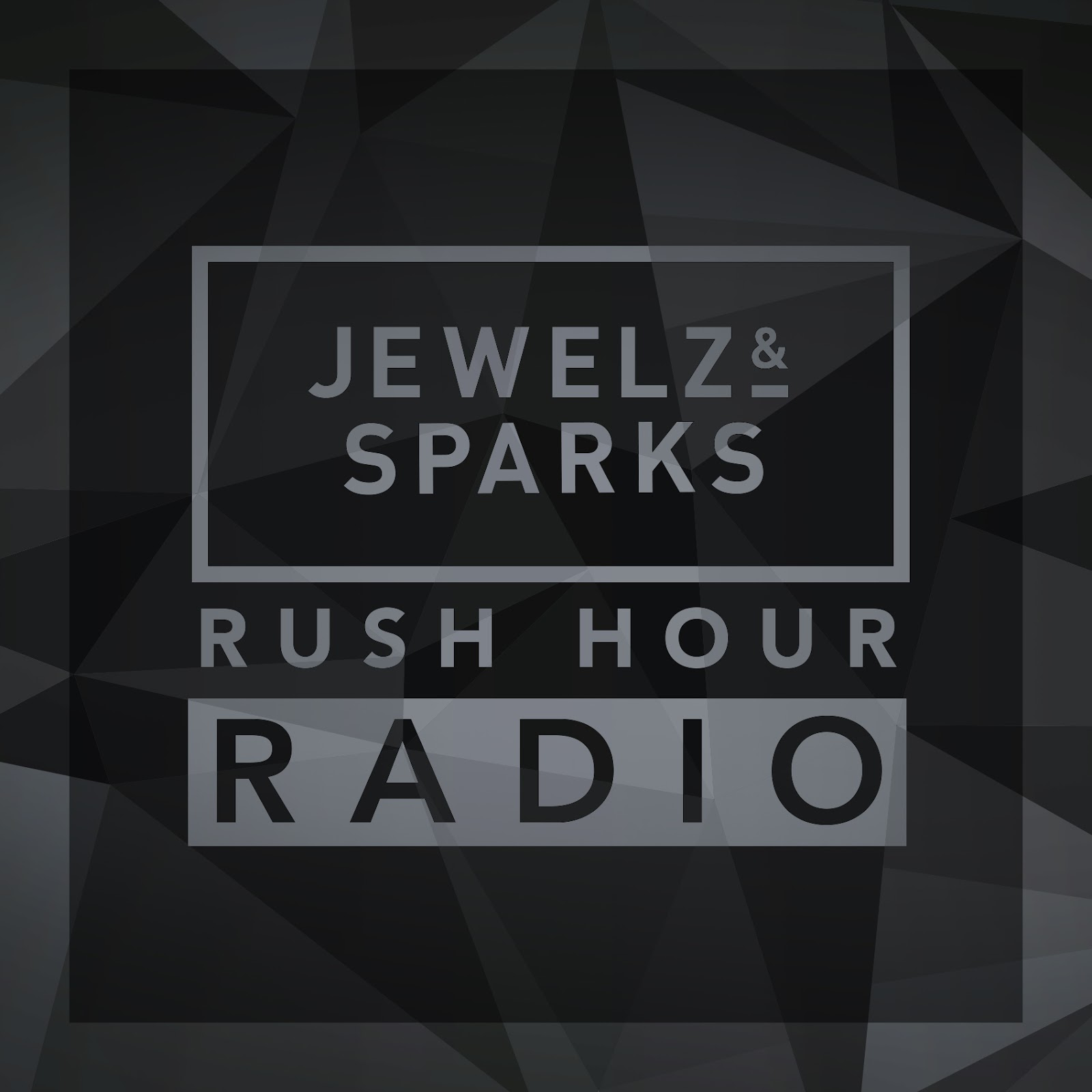 Jewelz & Sparks - Rush Hour Radio Show #077