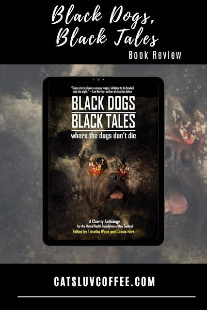 Black Dog, Black Tales Review on Cats Luv Coffee Book Reviews