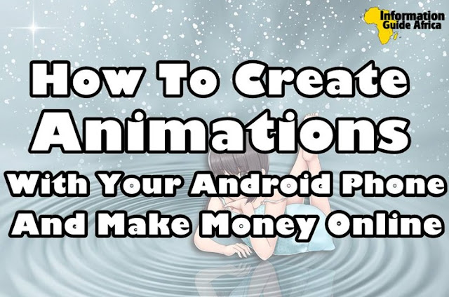 How To Create Cartoons With Your Android Phones And Make Money Online
