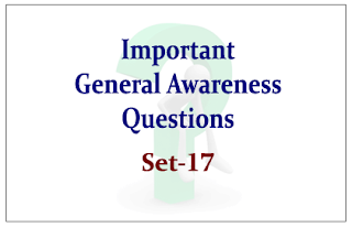 List of Expected General Awareness Questions for Upcoming IBPS RRB Exams 2015 Set-17