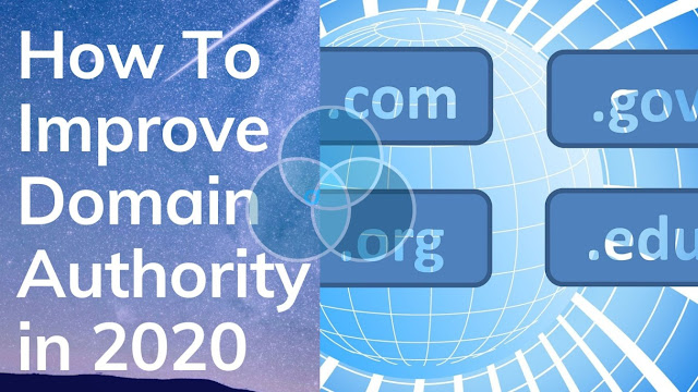 How To Improve Domain Authority (DA) in 2020 [100% Working]