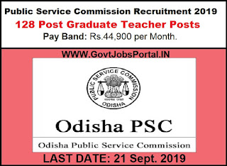 Public Service Commission Recruitment 2019 - Govt Jobs for 128 PGT Posts through OPSC Recruitment Department