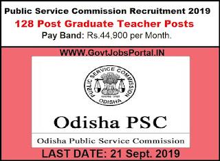 Public Service Commission Recruitment 2019 - Govt Jobs for 128 PGT Posts through OPSC Recruitment Department