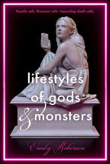 Lifestyles of Gods and Monsters by Emily Roberson