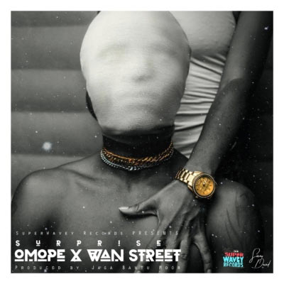 Surprise ft Olstar - Wan Street
