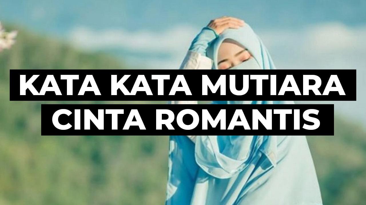 Kata Kata Mutiara Cinta Romantis Untuk Suami Tercinta Kata Kata Mutiara Cinta Romantis Menyentuh Hati Terbaru Klikdisini Id