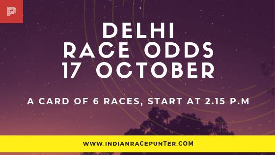 Delhi Race Odds 17 October