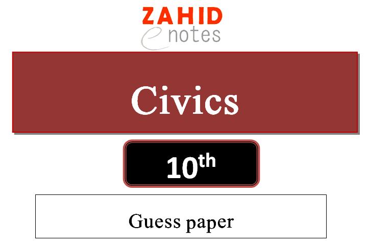 10th class civics guess paper 2021