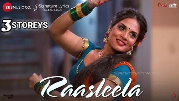 Raasleela Lyrics - Sumedha Karmahe | 3 Storeys