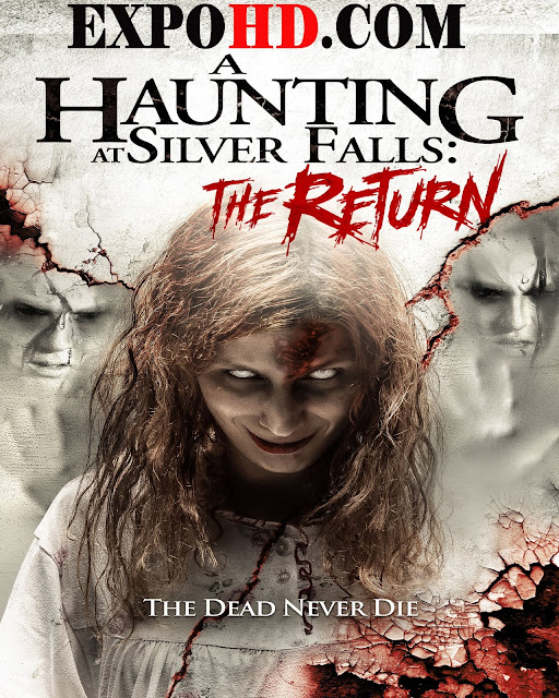 A Haunting At Silver Falls The Return 2019 IMDb 480p | Esub 1.3Gbs [Watch & Download] G.Drive