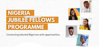 Nigeria Jubilee Fellows Programme (NJFP) Application Form 2021