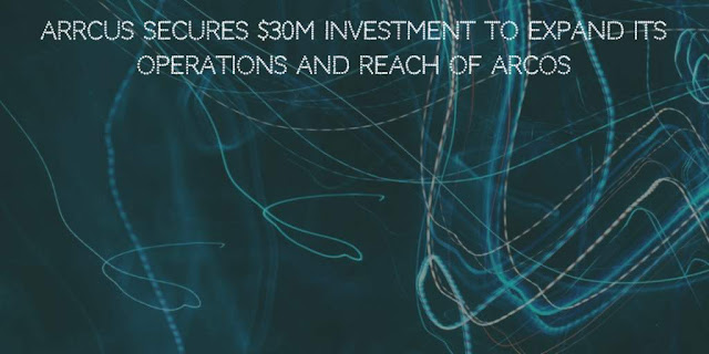 Arrcus Secures $30M Investment to expand its Operations and reach of ArcOS