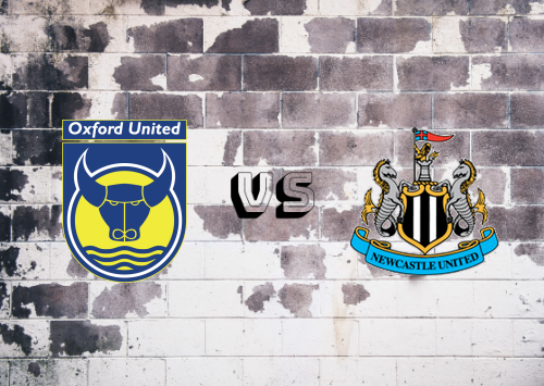 Oxford United vs Newcastle United  Resumen