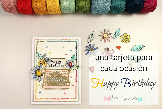 tutorial, tarjeta, feliz cumpleaños, happy birthday, cardmaking, tarjetería, scrapbook, bordado en papel, acuarela, embossing, estampación, regalos handmade, DIY, how to, regalos únicos, regalos originales, violin cantarin