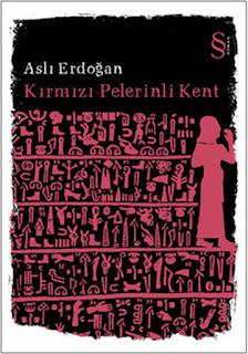 Kırmızı Pelerinli Kent – Aslı Erdoğan PDF indir