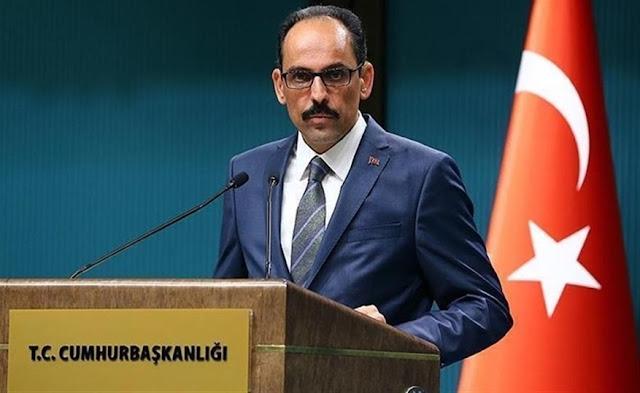 Καλίν: Σε τρία επίπεδα η συζήτηση της Τουρκίας με την Ελλάδα