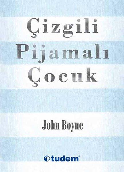 Çizgili Pijamalı Çocuk (John Boyne) Kitabının Özeti, Konusu ...