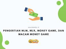 Pengertian MLM, MLR, Money Game, Dan Macam Money Game