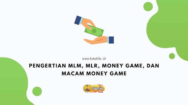 pengertian mlm mlr dan money game