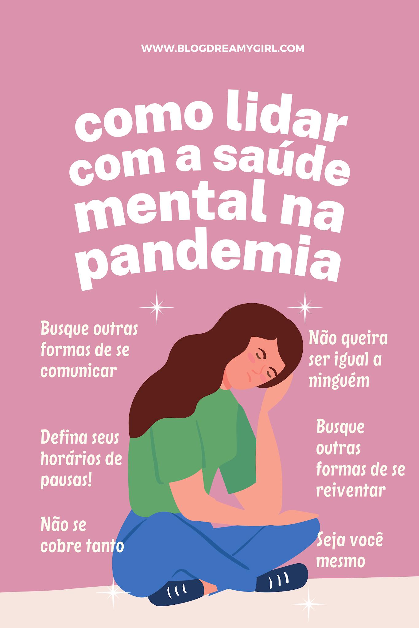 Como cuidar da sua saúde mental em período de pandemia?