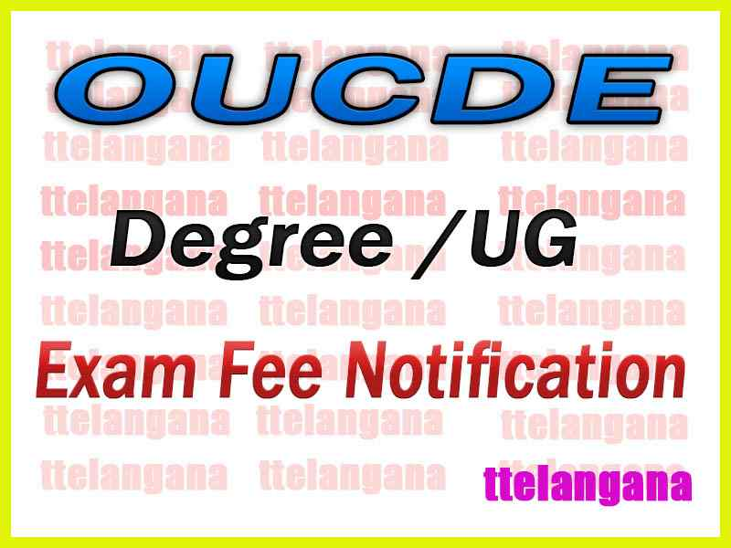 OUCDE UG 1st 2nd 3rd Year Exam Fee Notification