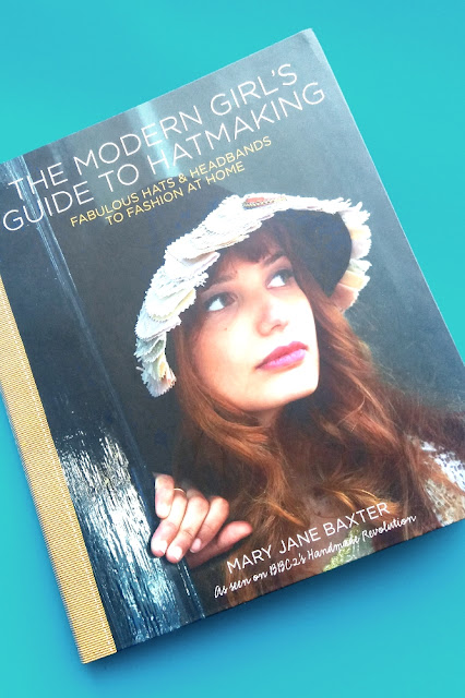 modern girls guide to hatmaking buch