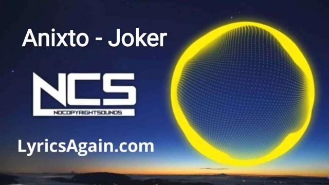 Anixto - Joker Lyrics