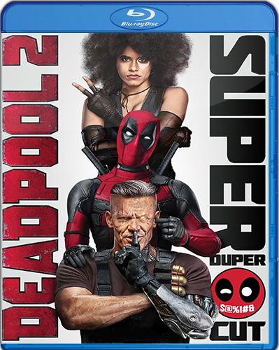 Deadpool 2 [2018] [BD50] [Latino] [Super Duper Cut]