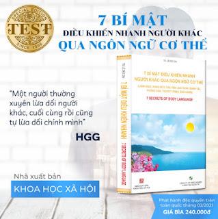 7 BÍ MẬT ĐIỀU KHIỂN NHANH NGƯỜI KHÁC QUA NGÔN NGỮ CƠ THỂ (Lãnh đạo, xung đột, dạy con, phỏng vấn, thuyết trình, bán hàng) ebook PDF EPUB AWZ3 PRC MOBI