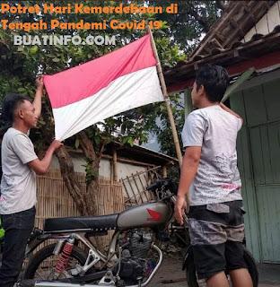 Buatinfo - Potret Hari Kemerdekaan Indonesia di Tengah Pandemi Covid 19