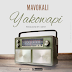 Download Audio : Mavokali - Yako Wapi