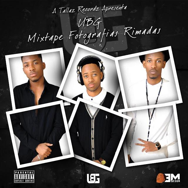 UBG - Fotografias Rimadas (Mixtape)
