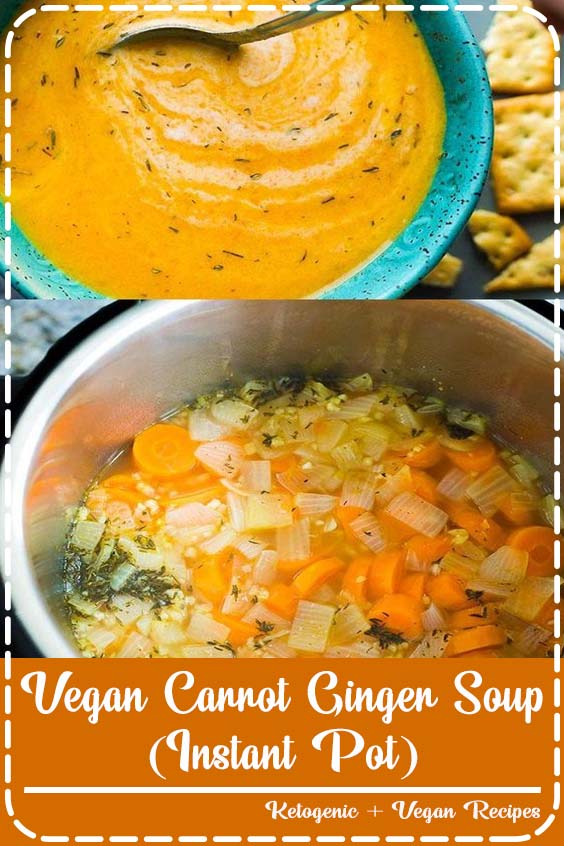 Vegan Carrot Ginger Soup made in the Instant Pot Vegan Carrot Ginger Soup (Instant Pot)
