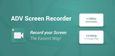 تحميل تطبيق تسجيل الشاشة لهواتف الاندرويد ADV Screen Recorder v3.8.1 Pro
