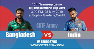 BAN vs IND Warm UP Match Prediction Today Who Win CWC19