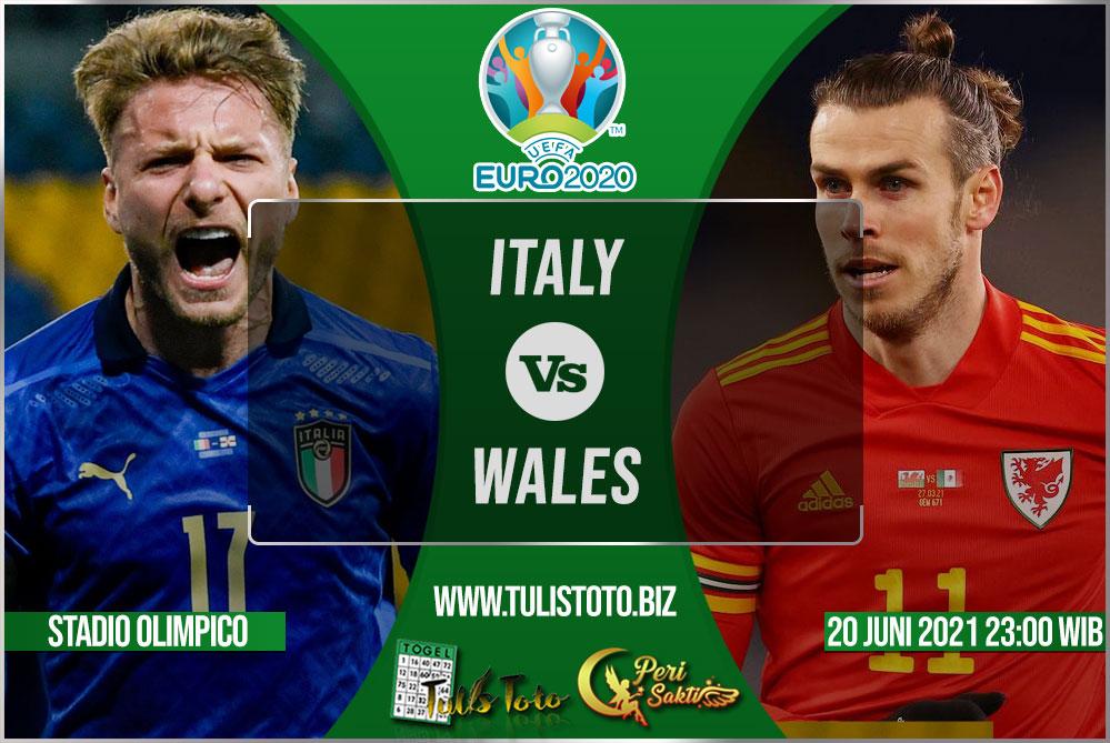 Prediksi Italy vs Wales 20 Juni 2021
