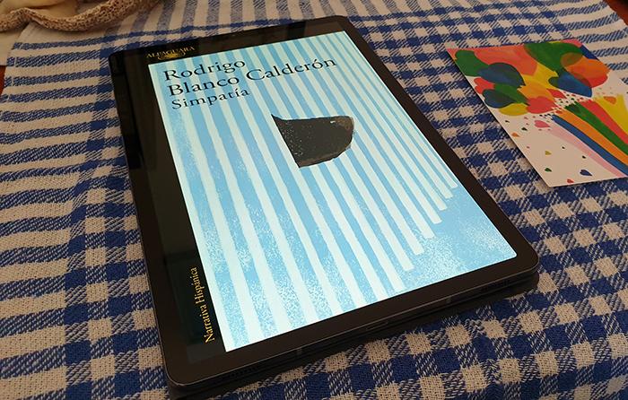 Reseña en Bestia Lectora de «Simpatía», de Rodrigo Blanco Calderón (Alfaguara)