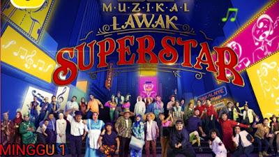 Live Streaming Muzikal Lawak Superstar 2019 Minggu 1