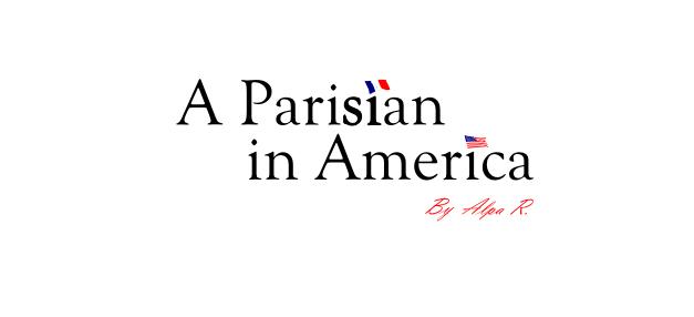 1c22413ca80 A parisian in America by Alpa R