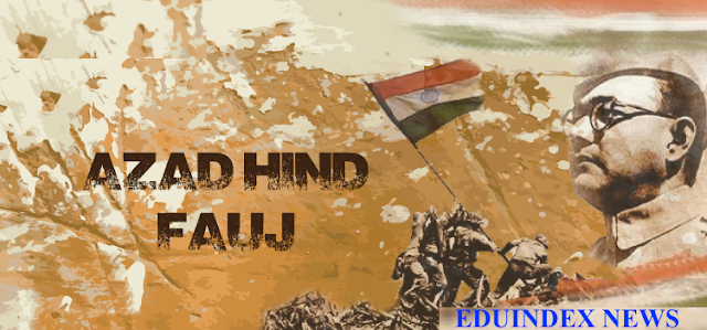 Azad Hind Fauj/Indian National Army and Freedom Movement of India