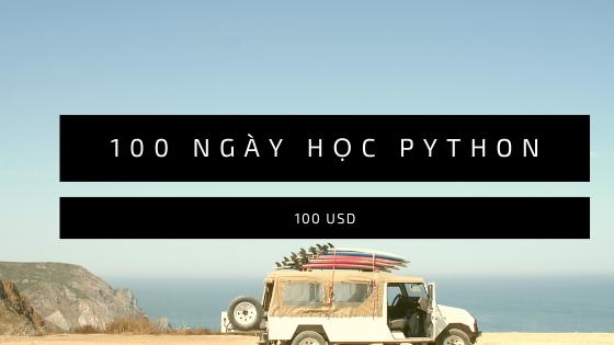 Series 100 ngày học code Python trị giá gần 100 USD trên Udemy