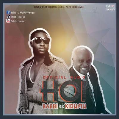 Babbi-kidumu-mp3 Audio | Babbi Ft Kidumu – Hoi