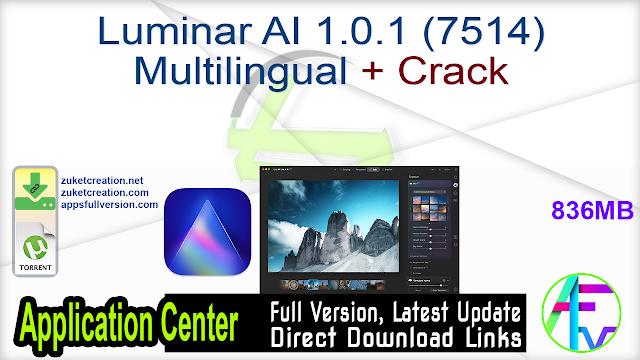 Luminar AI 1.0.1 (7514) Multilingual + Crack