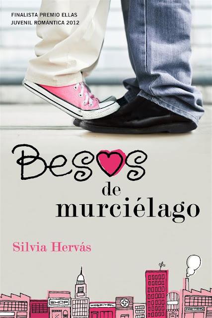 Besos de murciélago | Silvia Hervás