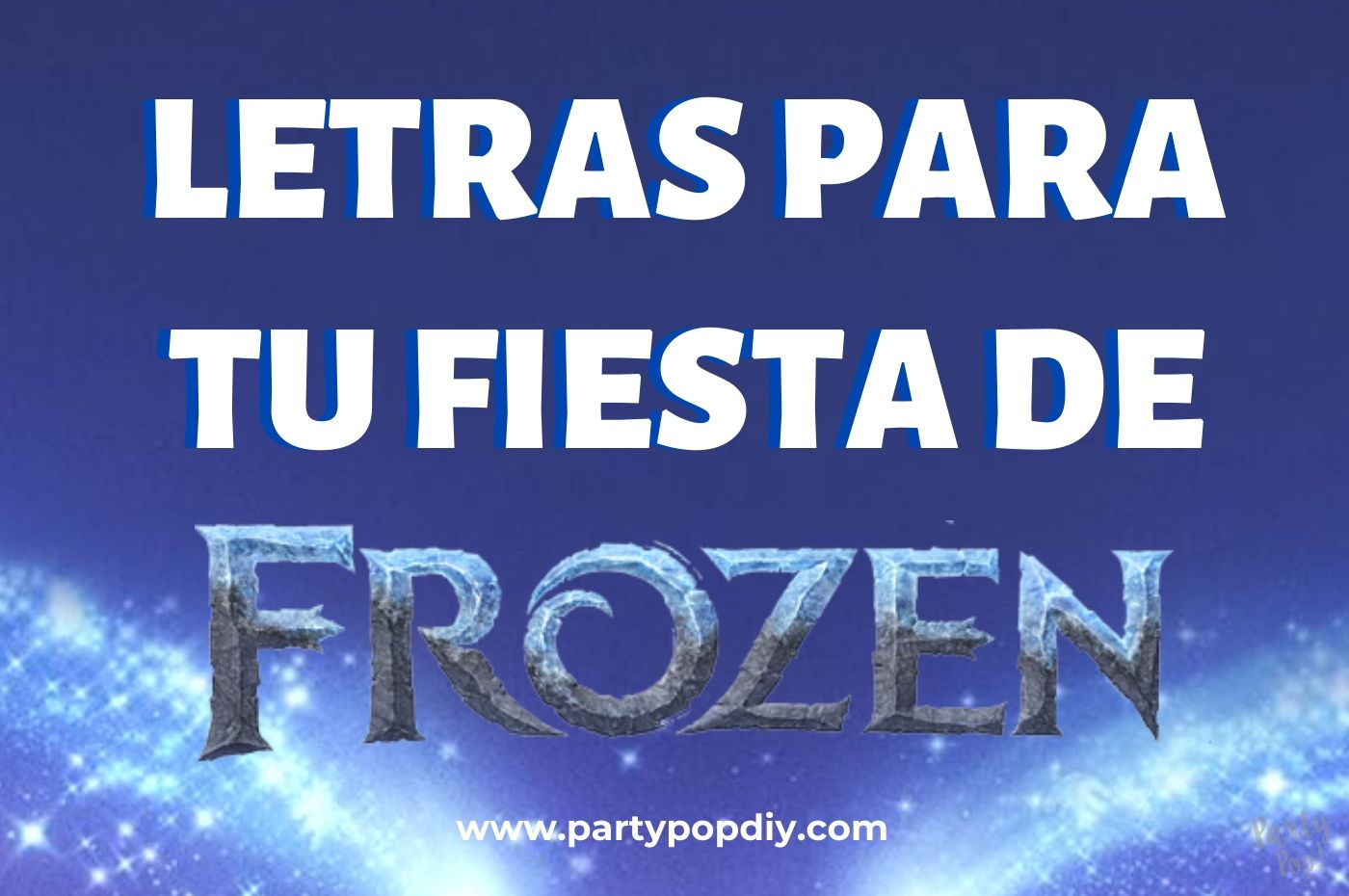 Letras Frozen Party Pop