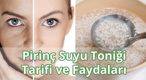 Pirinç Suyu Toniği Tarifi - Nasıl Yapılır - Ne İşe Yarar