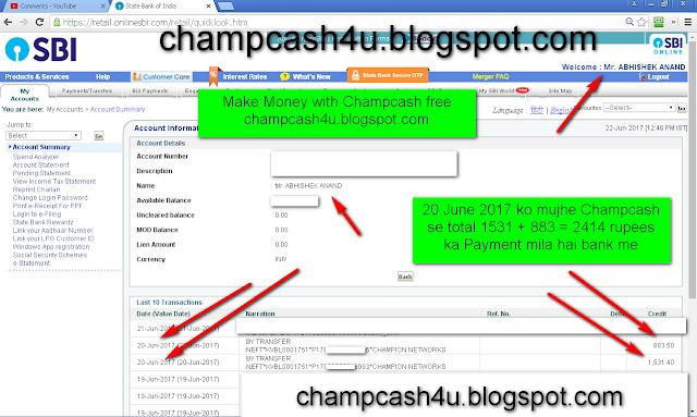 20 June 2017 ko Mujhe Champcash se 2414 rupees ka payment mila hai-see my Internet banking screenshot