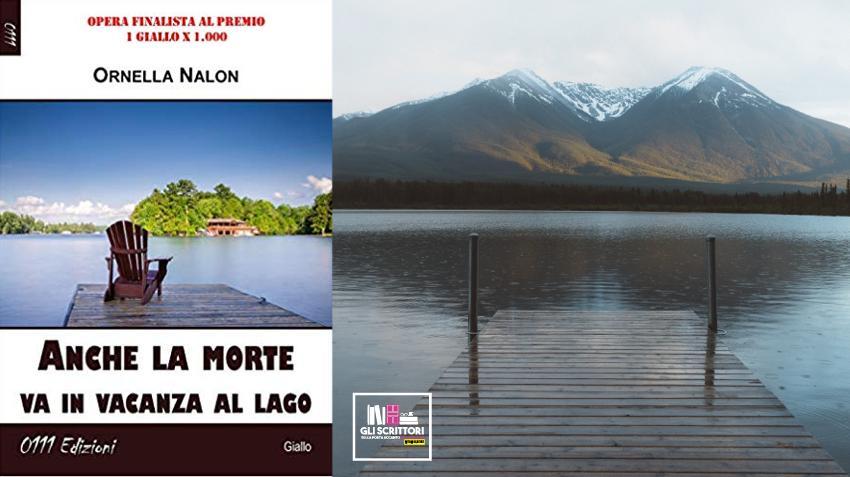 Recensione: Anche la morte va in vacanza al lago, di Ornella Nalon