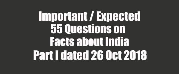 55 Important Questions on Facts About India